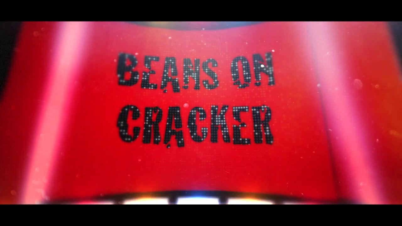 Beans on Cracker Intro